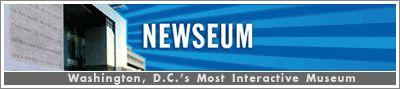 Newseum of Washington, D.C. Admission Ticket