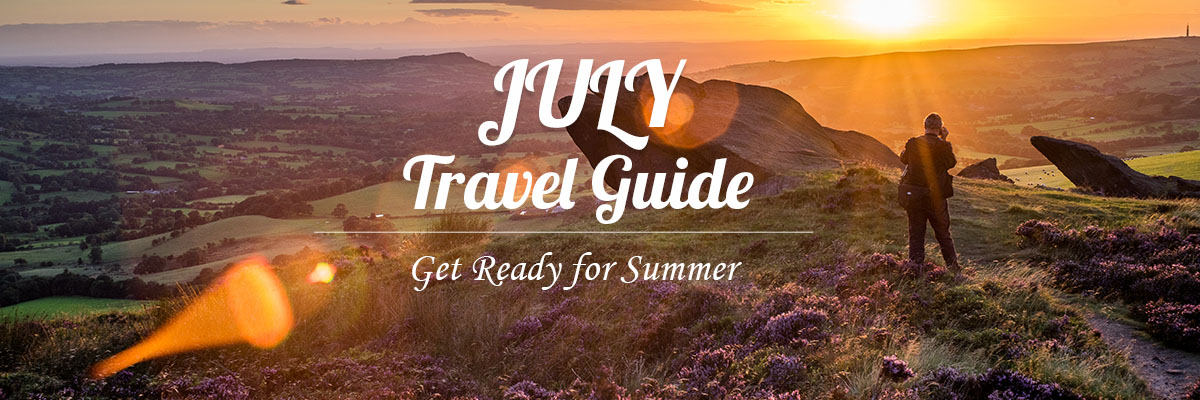 July Travel Guide