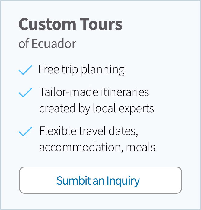Custom Tour of Ecuador