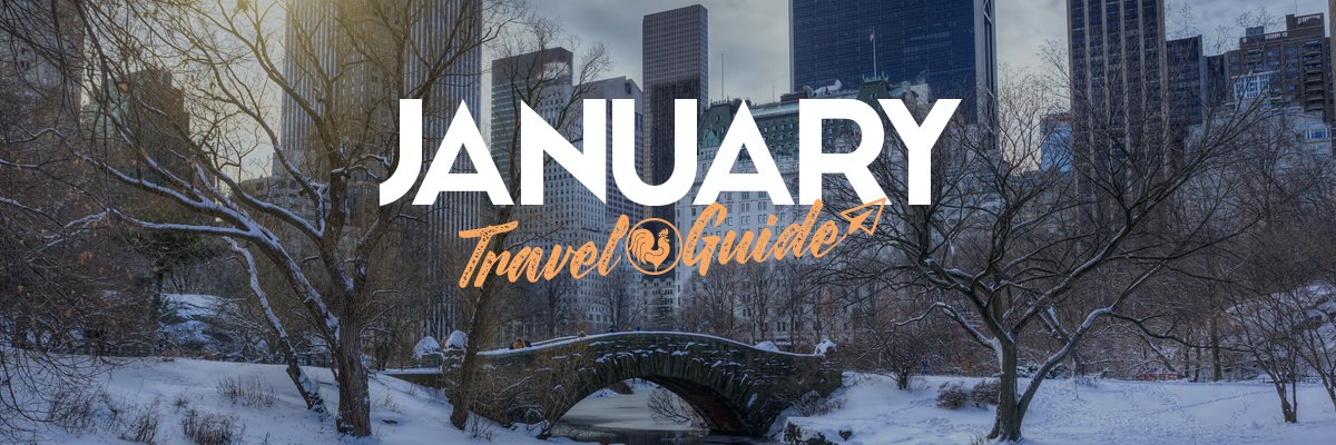 January Travel Guide